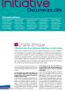 Découvrir la charte éthique et le projet associatif d'Initiative France